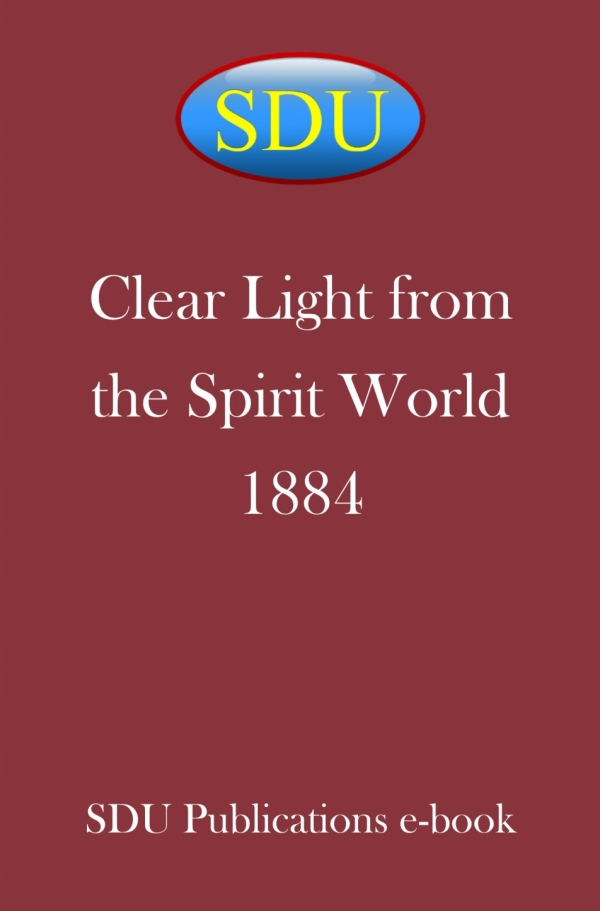 Clear Light from the Spirit World 1884