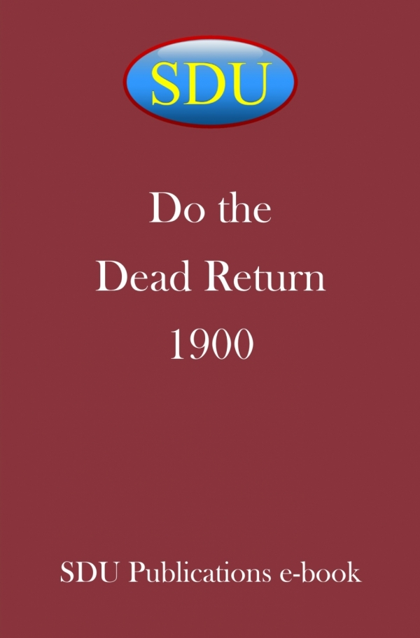 Do the Dead Return 1900