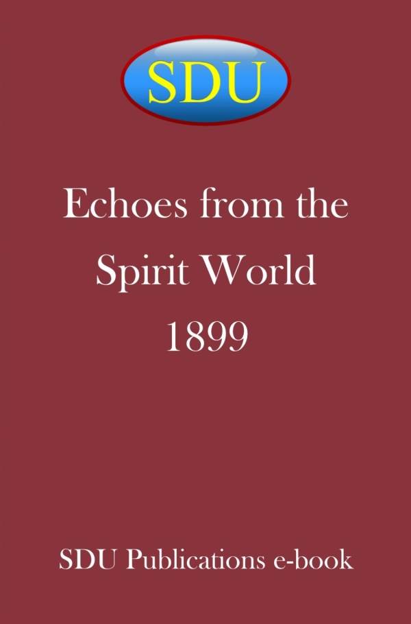 Echoes from the Spirit World 1899