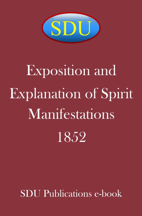 Exposition and Explanation of Spirit Manifestations 1852
