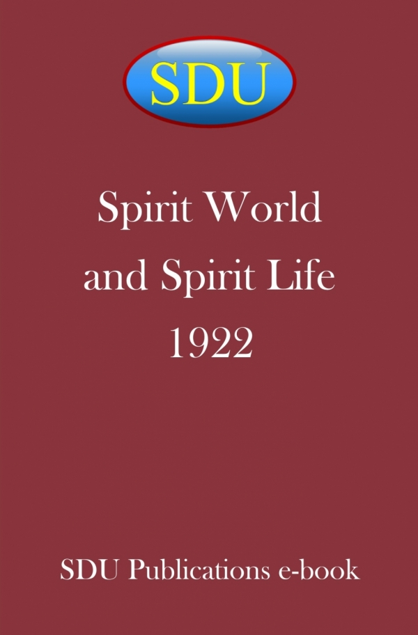 Spirit World and Spirit Life 1922