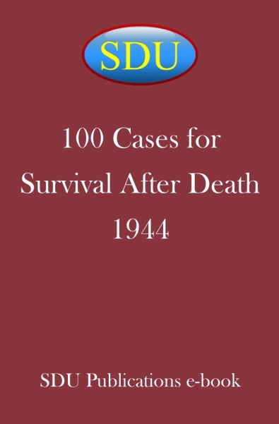 100 Cases for Survival After Death 1944