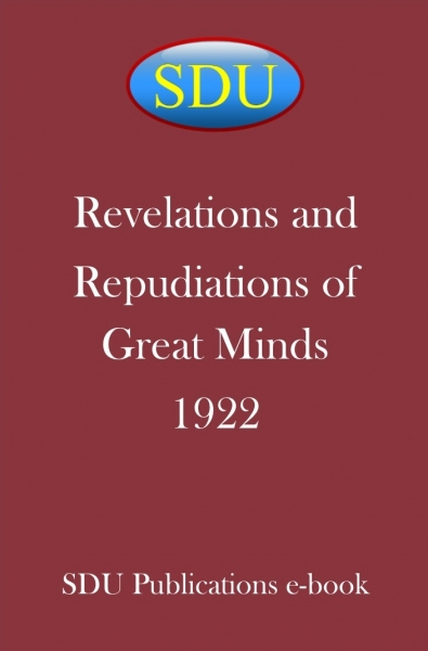 Revelations and Repudiations of Great Minds 1922