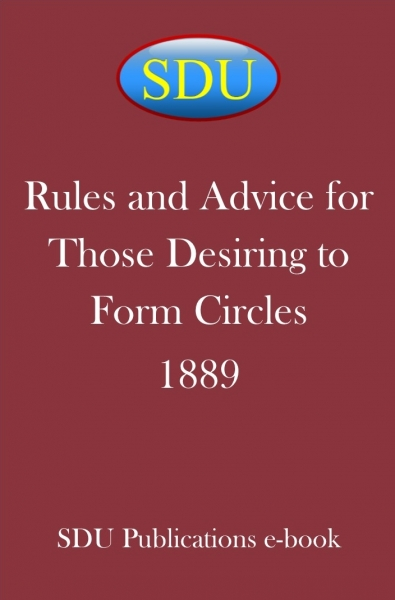 Rules and Advice for Those Desiring to Form Circles 1889