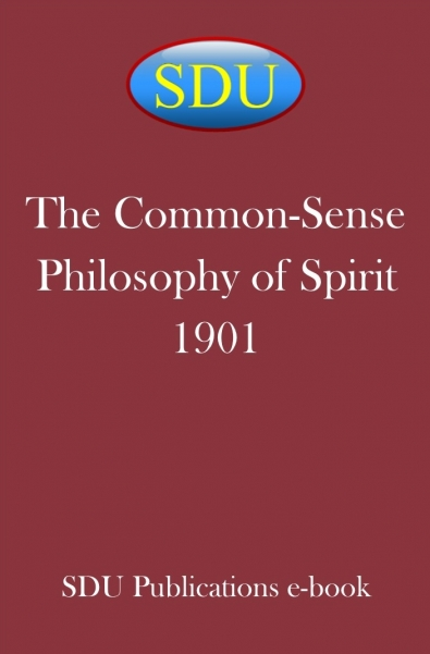 The Common-Sense Philosophy of Spirit 1901