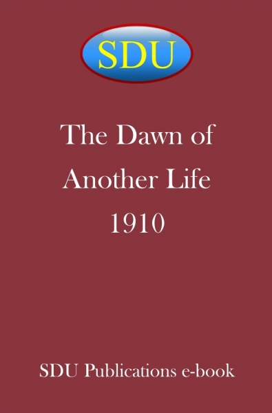 The Dawn of Another Life 1910