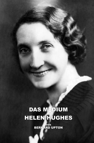 Das Medium Helen Hughes